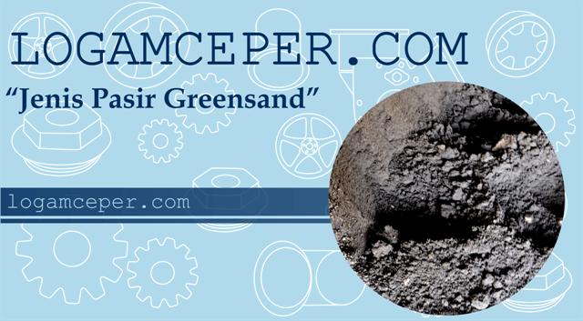 jenis pasir greensand