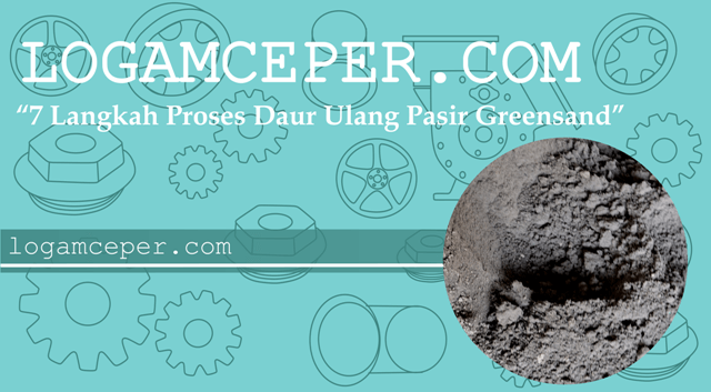 proses daur ulang pasir greensand