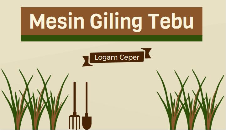 Mesin Giling Tebu (Pemeras Sari Tebu)